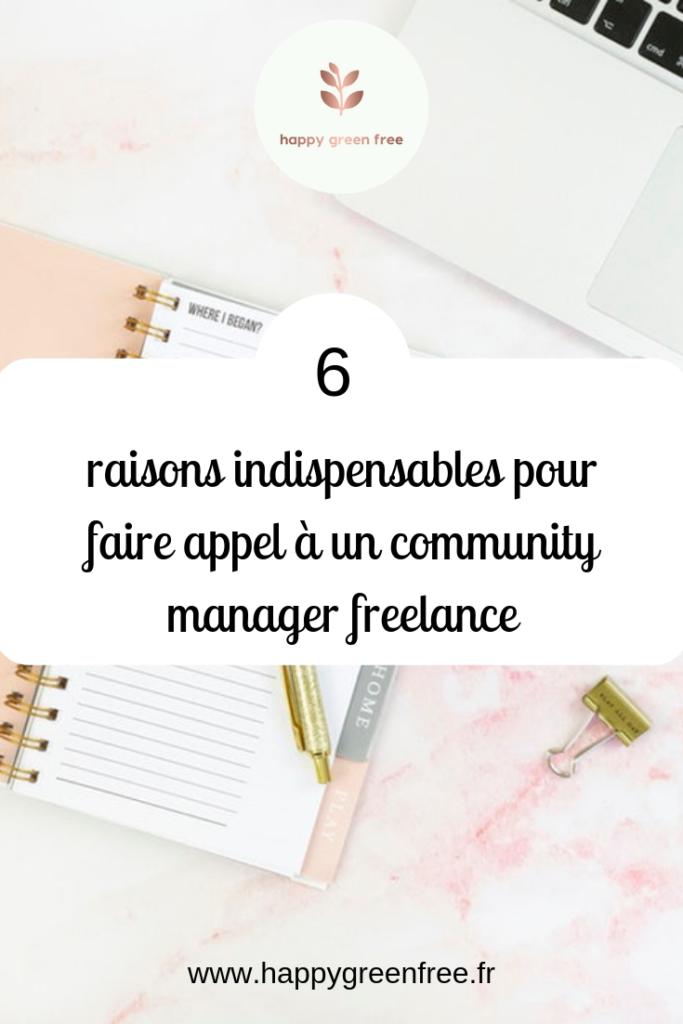 6 raisons indispensables pour faire appel à un community manager freelance - Happy green free, le blog des community manager freelance