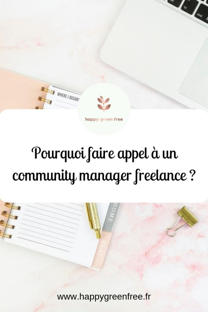 Pourquoi faire appel à un community manager freelance - Happy green free, le blog des community manager freelance