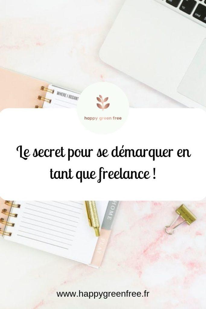 Le secret pour se démarquer en tant que freelance