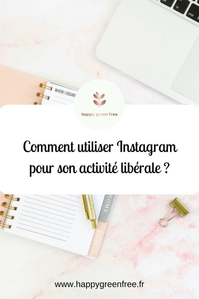 Comment-utiliser-instagram-pour-son-activité-libérale