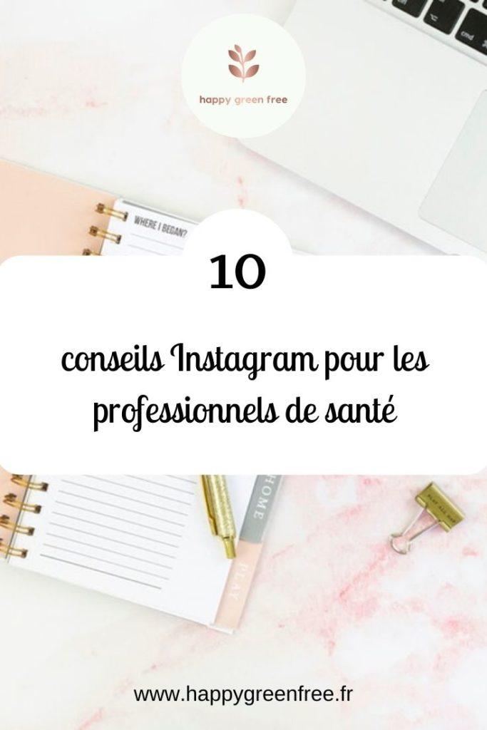 10 conseils instagram pour les profesionnels de santé