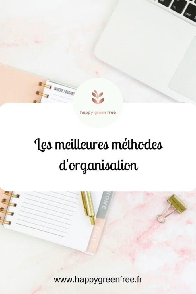 Les meilleures méthodes d'organisation pour entrepreneurs