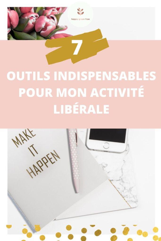 7 outils indispensables pour mon activité libérale