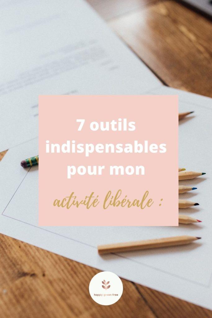 7 outils pour son activité libérale indispensables