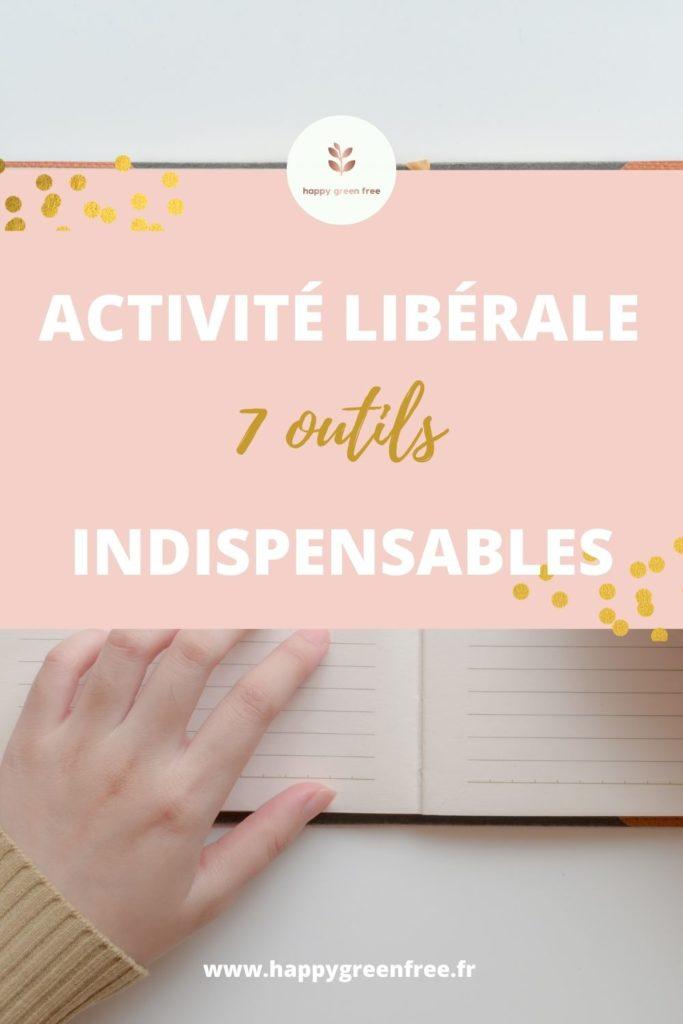 activité libérale 7 outils indispensables
