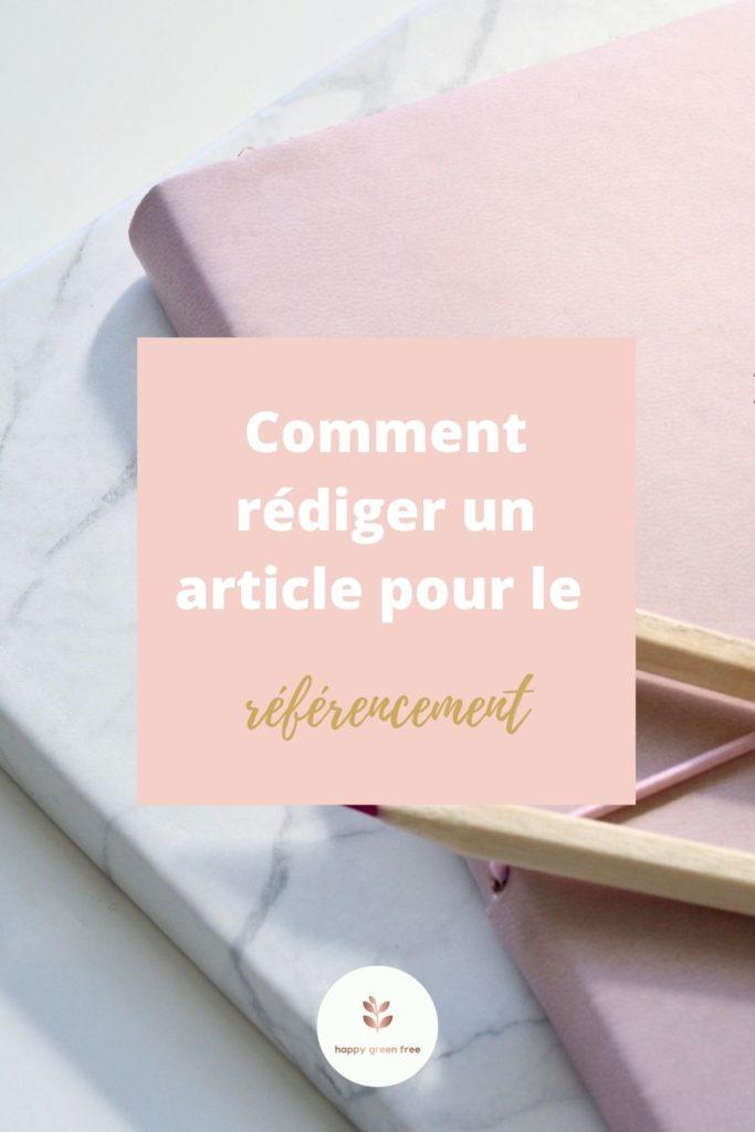 Comment rédiger un article pour le référencement