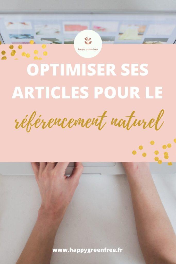 Optimiser ses articles pour le référencement naturel