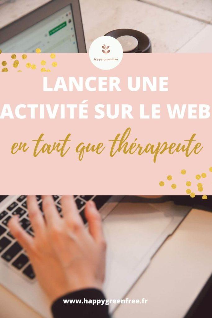 Lancer une activité sur le web en tant que thérapeute