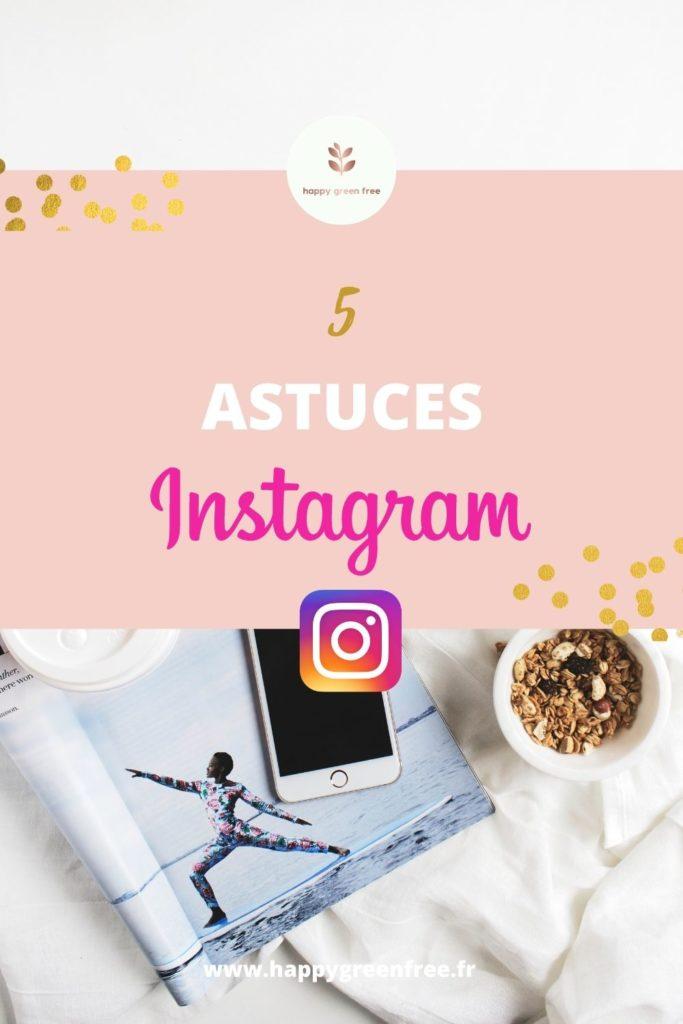 Les 5 astuces instagram
