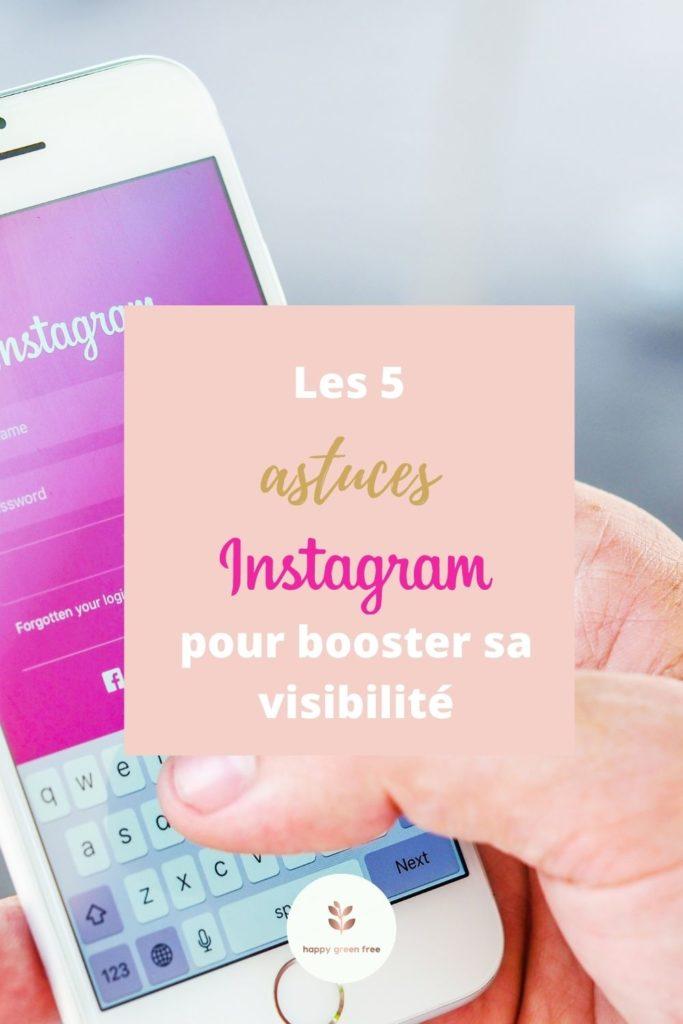 les 5 astuces instagram pour booster sa visibilité
