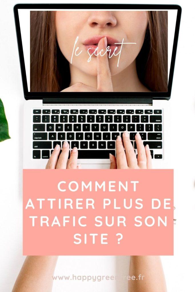 Comment attirer plus de trafic sur son site
