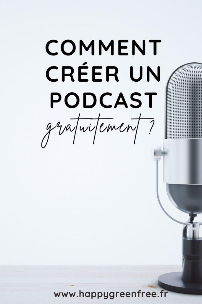 comment créer un podcast gratuitement