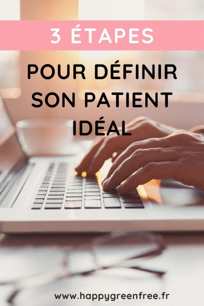 3 étapes pour définir son patient idéal