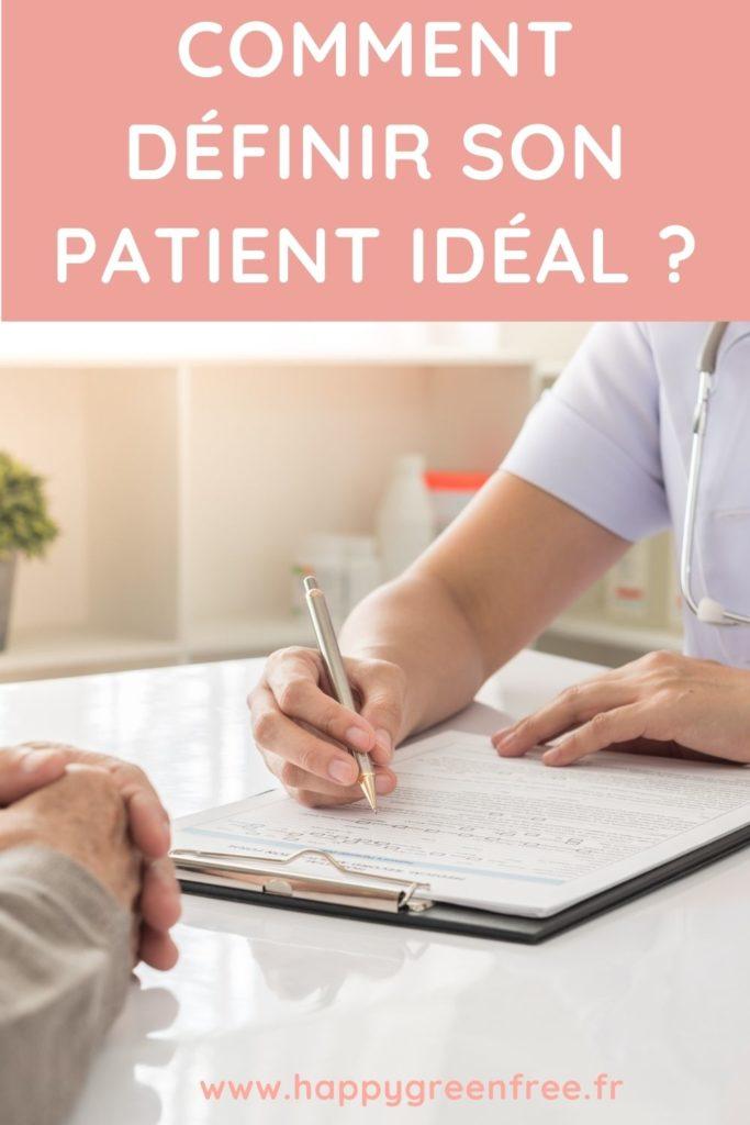 Comment définir son patient idéal