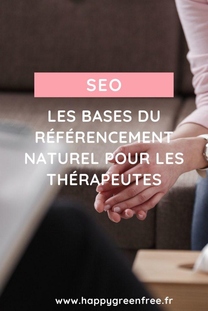 SEO : les bases du référencement naturel pour les thérapeutes